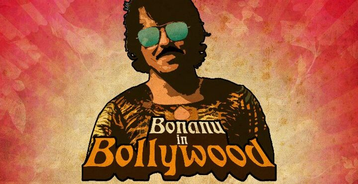 Bonanu in Bollywood